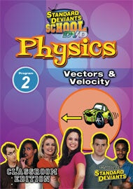 Standard Deviants School Physics Module 2: Vectors and Velocity