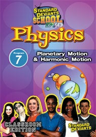 Standard Deviants School Physics Module 7: Planetary Motion and Harmonic Motion