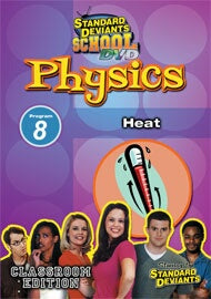 Standard Deviants School Physics Module 8: Heat