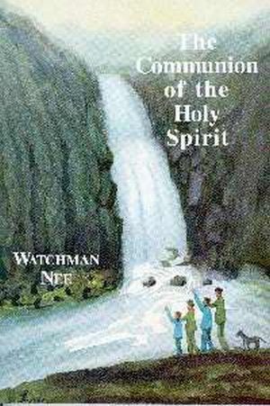 Communion Of The Holy Spirit