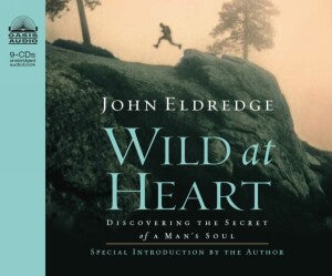 Wild At Heart (Unabrdg) (8 CD) Audiobook