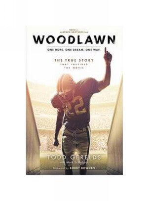 Woodlawn: One Hope. One Dream. One Way