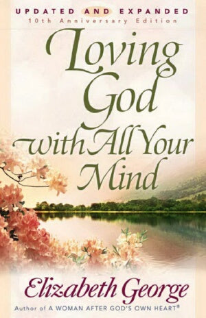 Loving God With All Your Mind (Revised)