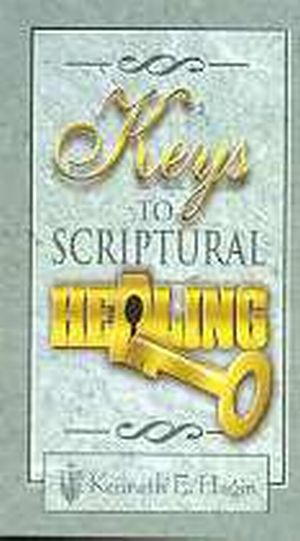Key To Scriptural Healing