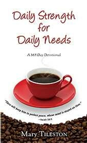 Daily Strength For Daily Needs (Jan 2011)