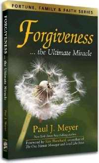 Forgiveness: The Ultimate Miracle