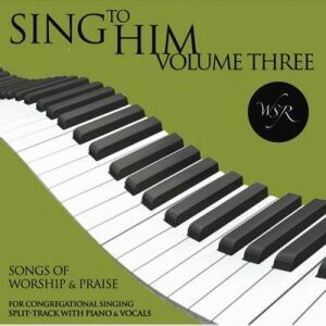 Sing To Him-Vol 3-Split Track CD
