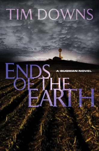 Ends Of The Earth (Bug Man Novel)