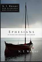 Ephesians (N T Wright For Everyone)