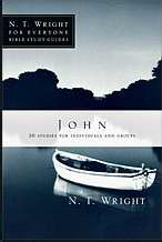 John (N T Wright For Everyone)