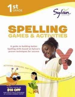 Sylvan Workbook-Spelling Games/Activities (Grade 1)