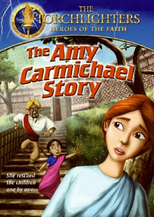 Torchlighters : Amy Carmichael Story DVD