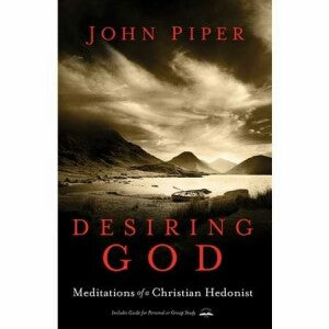 Desiring God (Revised)