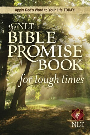 NLT Bible Promise Book For Tough Times