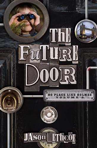 Future Door (No Place Like Holmes V2)
