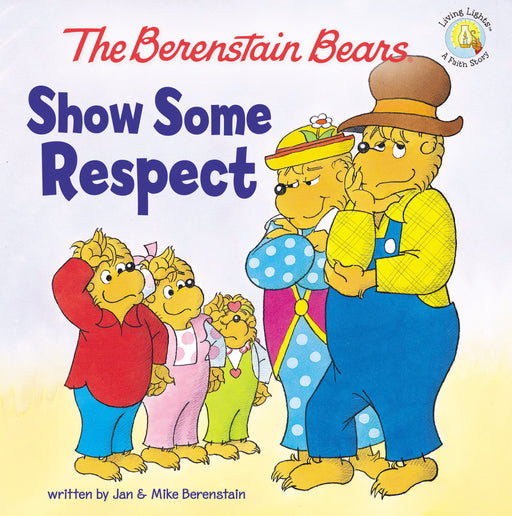 Berenstain Bears: Show Some Respect