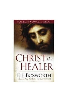 Christ the Healer (Revised & Expanded)