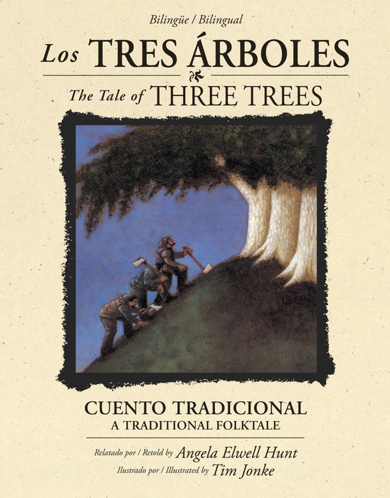 Span-The Tale Of Three Trees (Los Tres ?rboles) (Bilingual)