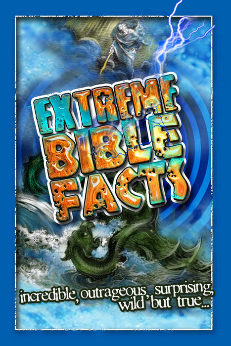 Extreme Bible Facts