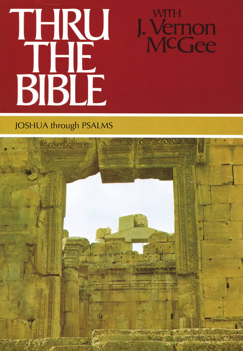 Joshua Through Psalms: Volume 2 (Thru The Bible Commentary) (SuperSaver)