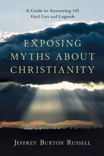 Exposing The Myths About Christianity