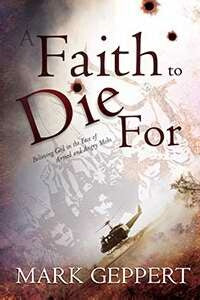 Faith To Die For