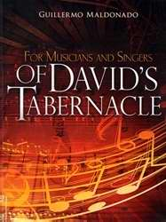 For Musicians And Singers Of Davids Tabernacle (Study Manual)