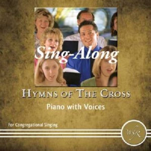 Sing Along-Hymns Of The Cross-Piano With Voic CD
