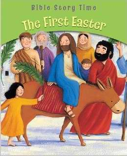 First Easter (Bible Story Time)