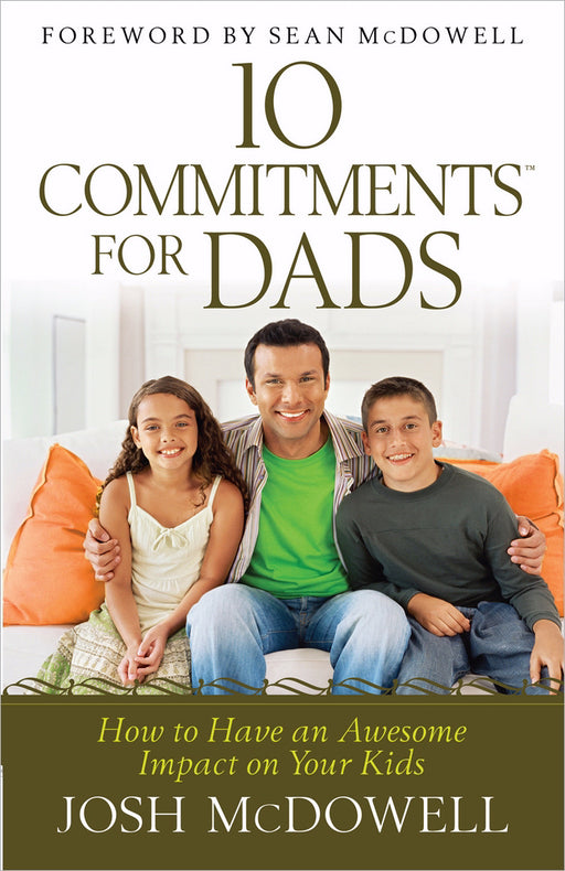 10 Commitments For Dads