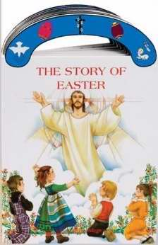 The Story Of Easter (St. Joseph Carry-Me-Along Board Book)