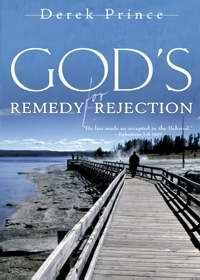 Gods Remedy For Rejection