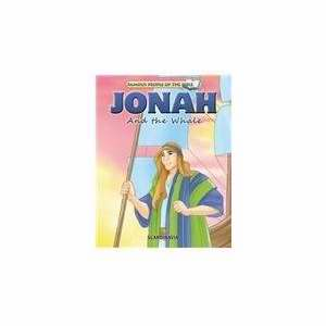 Jonah And The Whale (Famous People Of The Bible)