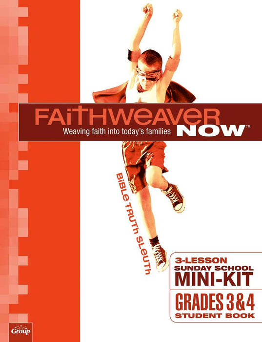 Faithweaver Now Mini-Kit: Grades 3 & 4 Student Book (Pack of 10) (Pkg-10)
