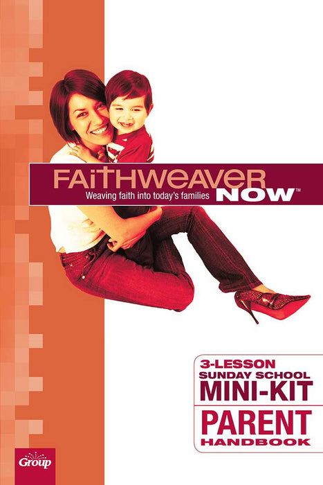 Faithweaver Now Mini-Kit: Parent Handbook (Pack of 5) (Pkg-5)