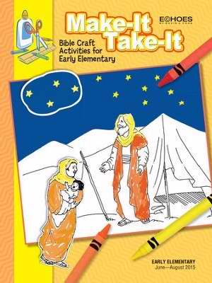 Echoes Summer 2018: Early Elementary Make-It/Take-It (Craft Book)