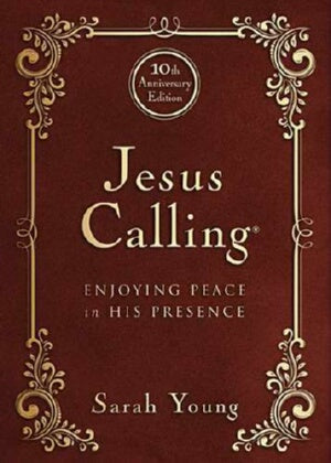 Jesus Calling: 10th Anniversary Expanded Edition