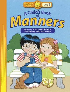 Childs Book Of Manners (Happy Day Books)