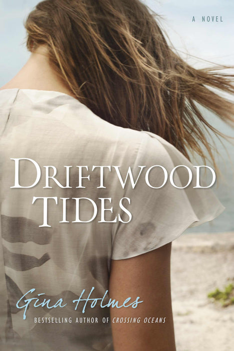 Driftwood Tides: A Novel