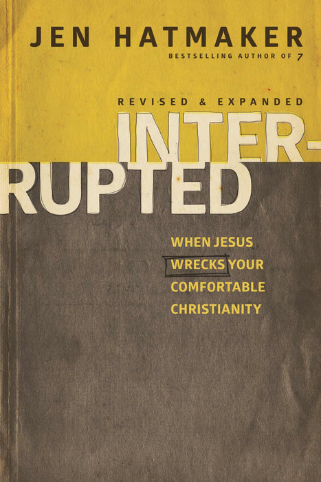 Interrupted (Revised & Expanded)