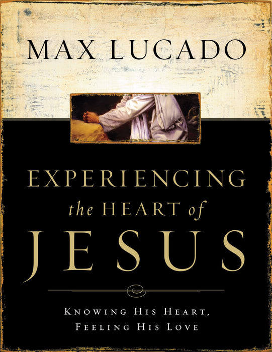 Experiencing The Heart Of Jesus Workbook