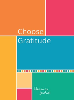 Choose Gratitude Blessings Journal