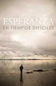 Hope For Hard Times (NVI) (Esperanza En-Spanish Tract