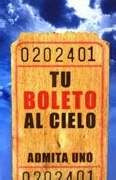 Your Ticket To Heaven (Tu Boleto Al Cie-Spanish Tract