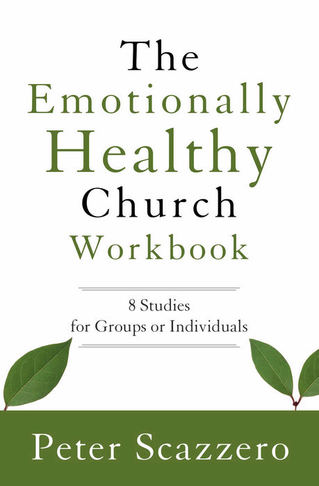 Emotionally Healthy Church Workbook (Updated)