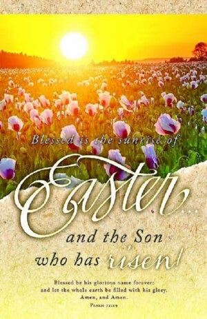 Blessed Is The Sunrise Of Easter (Pack Bulletin