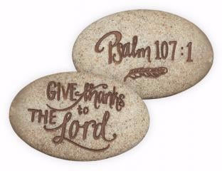 "Stone-Psalm-Give Thanks To The Lord-Psalm 107:1 (2"")"