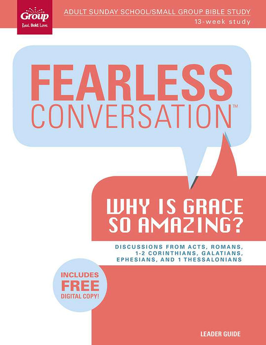 Fearless Conversation: Why Is Grace So Amazing?
