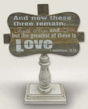 Table Sign-Greatest Of These Is Love (1Cor 13:13)-
