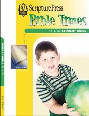 Scripture Press Summer 2018: 4s & 5s Bible Times (Student Guide)